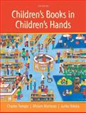 Children's Books in Children's Hands, Charles A. Temple and Miriam A. Martinez, 0133098516