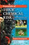 Essentials of Toxic Chemical Risk : Science and Society, Penningroth, Stephen, 0415248515
