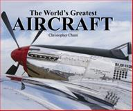 World's Greatest Aircraft, Christopher Chant, 0785828516