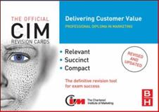 CIM Revision Cards: Delivering Customer Value, Donnelly, Ray, 185617851X