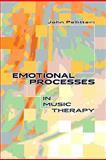Emotional Processes in Music Therapy, Pellitteri, John, 1891278517
