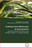 Scaling from Molecules to Ecosystems, Sasha Reed, 3639168518