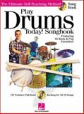 Play Drums Today Songbook, Scott Schroedl, 0634028510
