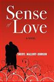 Sense of Love, Sheryl Mallory-Johnson, 0982208510