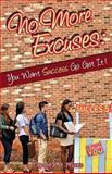 No More Excuses:, Demetra Moore, 1492988510