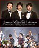 Jonas Brothers Forever, Susan Janic, 155022851X