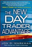 The New Day Trader Advantage, Markman, Jon D., 007150852X