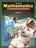 Mathematics - Applications and Connections Course 3: Student Edition, Collins Publishers Staff and McGraw-Hill-Glencoe Staff, 0078228522