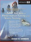 MySAP Tool Bag for Performance Tuning and Stress Testing, Anderson, George W., 0131448528