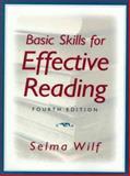 Basic Skills for Effective Reading, Wilf, Selma, 0135338522