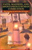 Faith, Madness, and Spontaneous Human Combustion, Gerald N. Callahan, 0425188523
