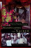 Manipulating the Sacred : Yorùbá Art, Ritual, and Resistance in Brazilian Candomblé, Omari-Tunkara, Mikelle Smith, 0814328520
