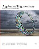 Algebra and Trigonometry with Analytic Geometry, Swokowski, Earl W. and Cole, Jeffery A., 0840068522