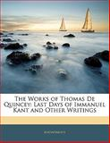 The Works of Thomas de Quincey, Anonymous, 1142228525