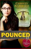 Pounced: the Sierra Files, Book 1, Christy Barritt, 1495388522