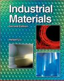 Industrial Materials, Peter P. Liu and Larry D. Helsel, 1590708520