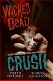 Crush, Stefan Petrucha and Thomas Pendleton, 0061138525