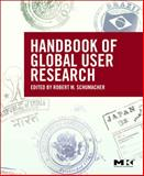 The Handbook of Global User Research, Schumacher, Robert, 0123748526