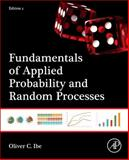 Fundamentals of Applied Probability and Random Processes, Ibe, Oliver, 0128008520