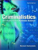 Criminalistics : An Introduction to Forensic Science, Saferstein, Richard, 0131118528