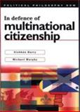 In Defence of Multinational Citizenship 9780708318522