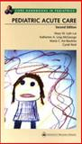 The Pediatric Acute Care, , 0781728525