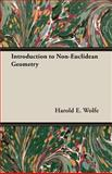 Introduction to Non-Euclidean Geometry, Wolfe, Harold E., 1406718521