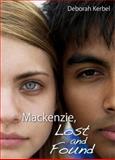 Mackenzie, Lost and Found, Deborah Kerbel, 1550028529