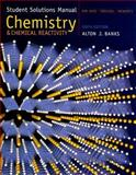 Chemistry and Chemical Reactivity, Banks, Alton J. and Kotz, John C., 0534998526