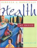 Health : The Basics, Donatelle, Rebecca J. and Davis, Lorraine G., 0805328521