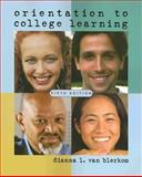 Orientation to College Learning, Van Blerkom, Dianna L., 1413018521