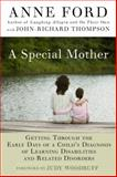 A Special Mother, Anne Ford and John-Richard Thompson, 1557048525