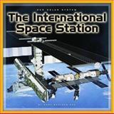 The International Space Station, Dana Meachen Rau and Nadia Higgins, 0756508525