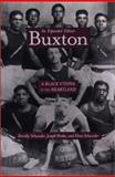 Buxton, Dorothy Schwieder and Joseph Hraba, 0877458529