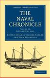 The Naval Chronicle: Volume 13, January-July 1805 : Containing a General and Biographical History of the Royal Navy of the United Kingdom with a Variety of Original Papers on Nautical Subjects, , 1108018521