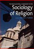 Sociology of Religion, , 1405188529