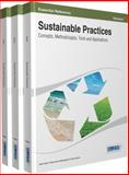 Sustainable Practices : Concepts, Methodologies, Tools and Applications, Irma, 146664852X