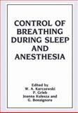 Control of Breathing During Sleep and Anesthesia, Karczewski, Witold A., 1475798520