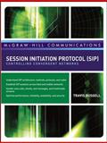Session Initiation Protocol (SIP) : Controlling Convergent Networks, Russell, Travis, 0071488529