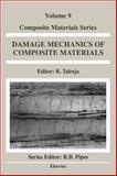 Damage Mechanics of Composite Materials, , 0444888527