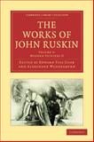 The Works of John Ruskin, Ruskin, John, 1108008526