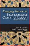 Engaging Theories in Interpersonal Communication : Multiple Perspectives, , 141293852X