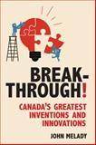 Breakthrough!, John Melady, 1459708520