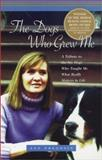 The Dogs Who Grew Me, Ann Pregosin, 1931868522