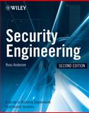 Security Engineering : A Guide to Building Dependable Distributed Systems, Anderson, Ross J., 0470068523