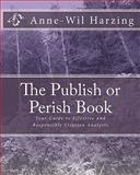 The Publish or Perish Book, Anne-Wil Harzing, 0980848520
