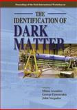 The Identification of Dark Matter, Al, 9812708529