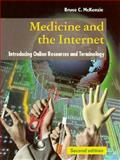 Medicine and the Internet : Introducing Online Resources and Terminology, McKenzie, Bruce, 0192628526
