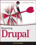 Beginning Drupal, Jacob Redding, 0470438525