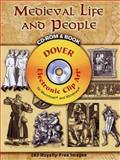 Medieval Life and People, Carol Belanger Grafton, 0486998525